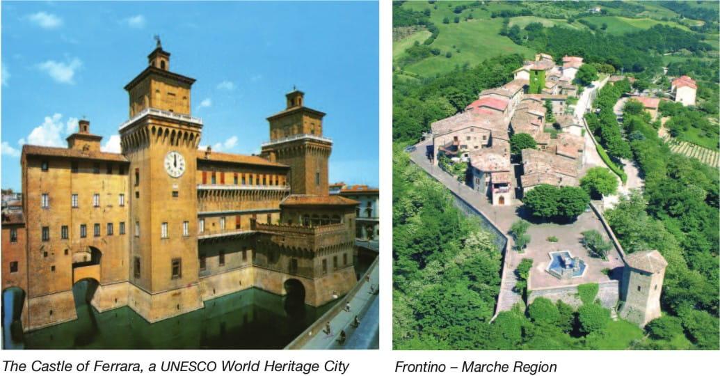 The Castle of Ferrara, a UNESCO World Heritage City Frontino – Marche Region