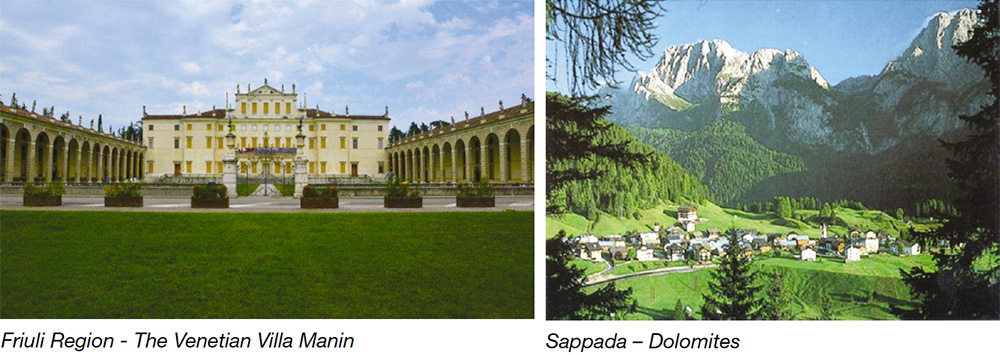 Friuli Region - The Venetian Villa Manin & Sappada - Dolomites